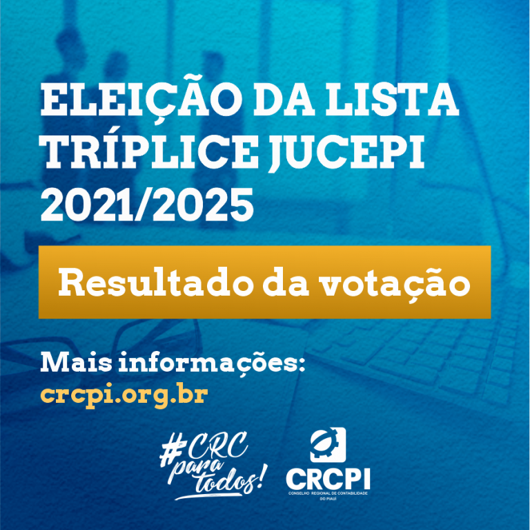 CRC-PI divulga resultado final da Eleição da Lista Tríplice para Vogal da Jucepi