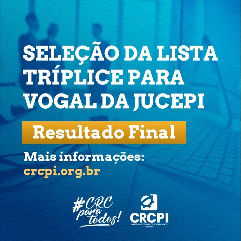 CRC-PI divulga resultado final das inscrições para Eleição da Lista Tríplice para Vogal da Jucepi