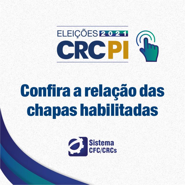 Eleições CRC-PI: confira a relação das chapas habilitadas